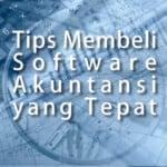 Tips Membeli Software Akuntansi yang Tepat