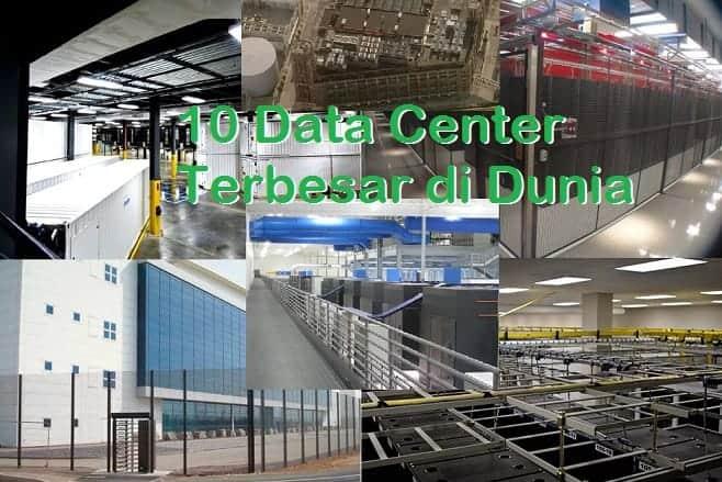Fasilitas Data Center Terbesar di Dunia