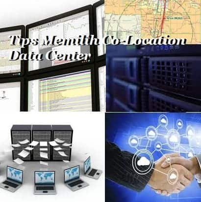 tips memilih colocation data center untuk perusahaan anda