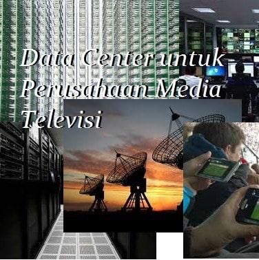 Data Center untuk Perusahaan Media Televisi