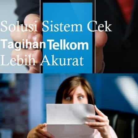 Solusi Sitem Cek Tagihan Telkom Lebih Akurat