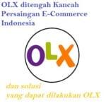 olx ditengah kancah persaingan e-commerce indonesia