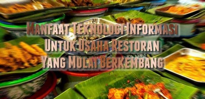 Manfaat Teknologi Informasi Untuk Usaha Restoran