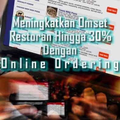 Meningkatkan Omset Restoran Hingga 30% Dengan Online Ordering