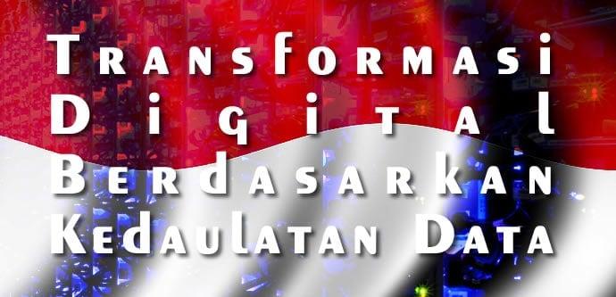 Tansformasi Digital Berdasarkan Kedaulatan Data