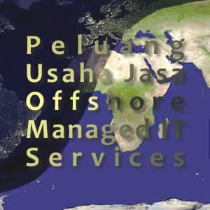peluang usaha jasa offshore managed services di indonesia