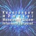 manajemen sistem informasi terpusat