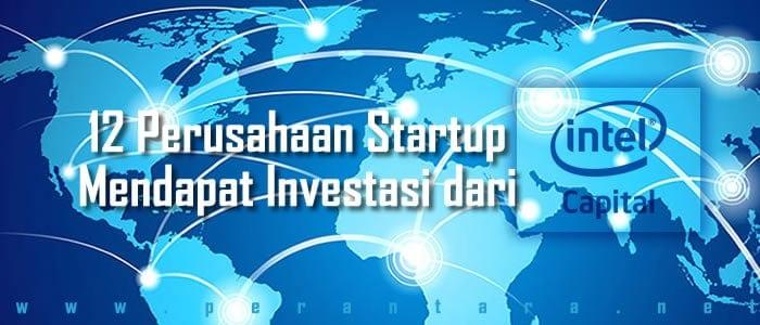 12 perusahaan startup mendapat investasi dari intel capital