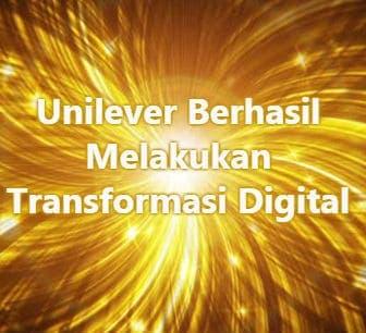 CIO Berhasil Melakukan Transformasi Digital Unilever