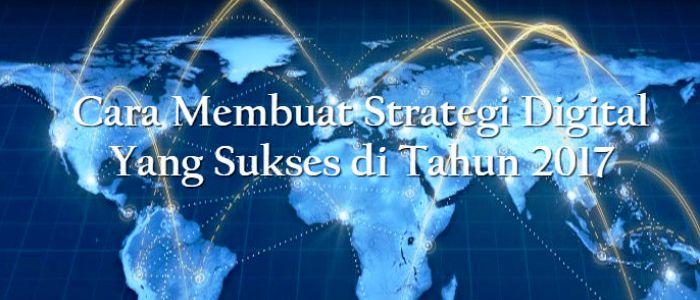 Cara Membuat Strategi Digital Sukses