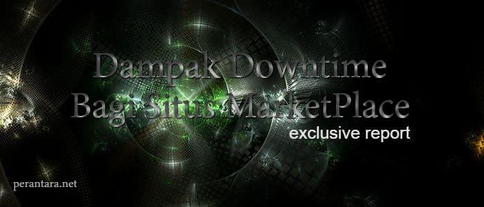 Dampak Downtime pada Situs Marketplace di Indonesia