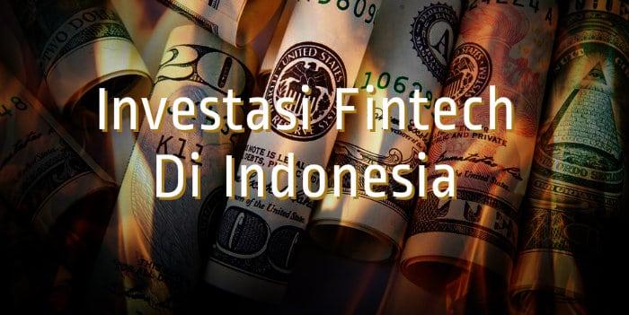 perusahaan startup fintech indonesia dapat investasi besar