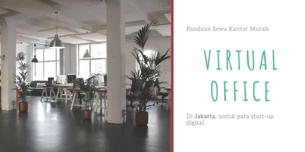 Sewa Virtual Office Murah di Jakarta Untuk Startup Digital