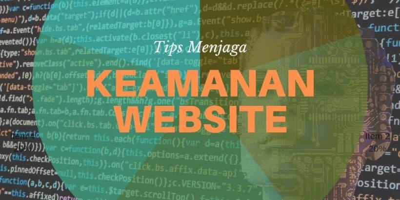 Tips Menjaga Keamanan Website