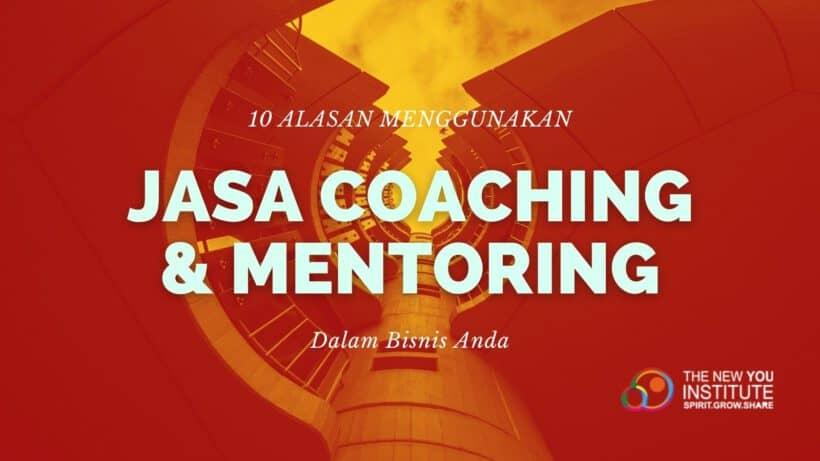 alasan menggunakan jasa coaching dan mentoring