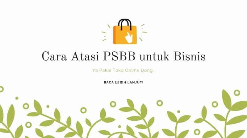 Cara Atasi PSBB untuk Bisnis UKM